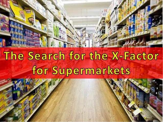 Supermarkets x factor