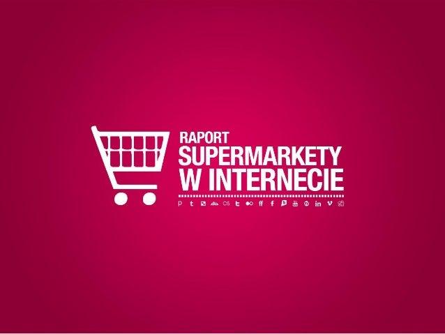 Supermarkety w sieci - raport wizerunku w/g Brand24