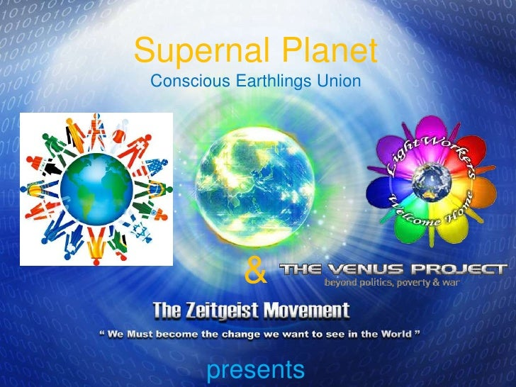 Supernal Planet  Conscious Earthlings Union & presents