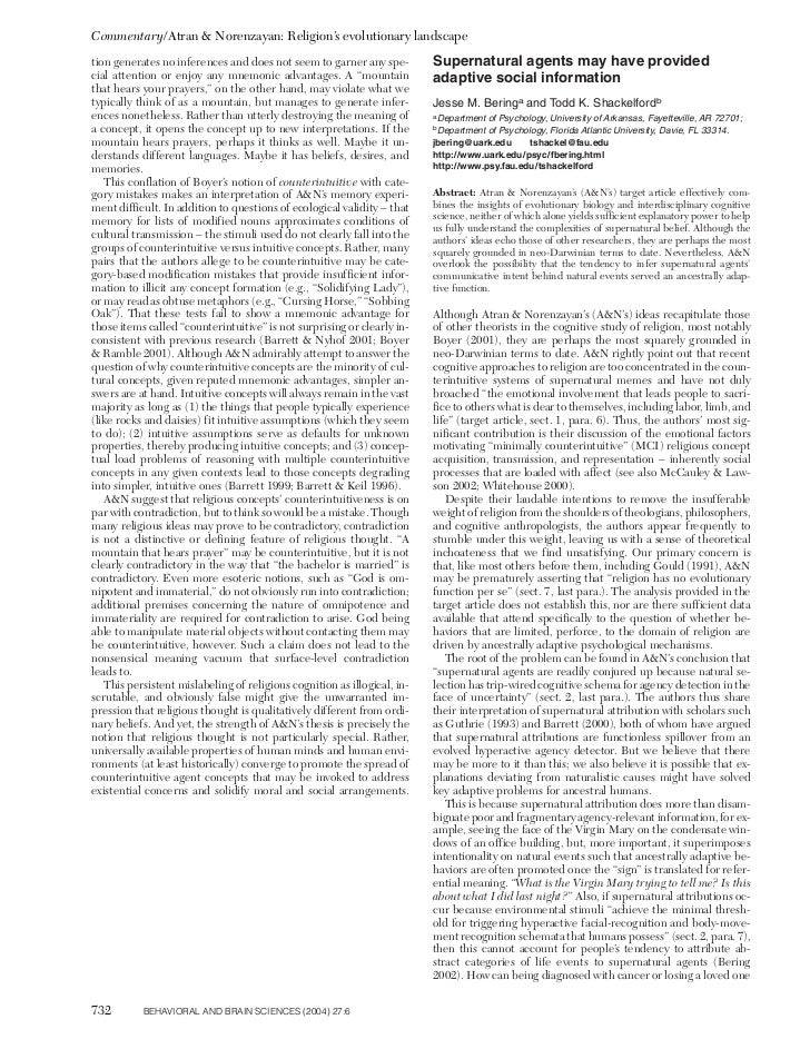 Commentary/Atran & Norenzayan: Religion's evolutionary landscapetion generates no inferences and does not seem to garner a...