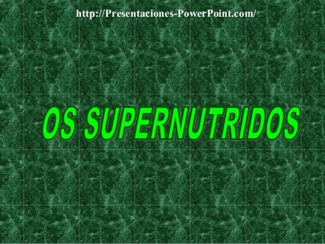 Supernutridos