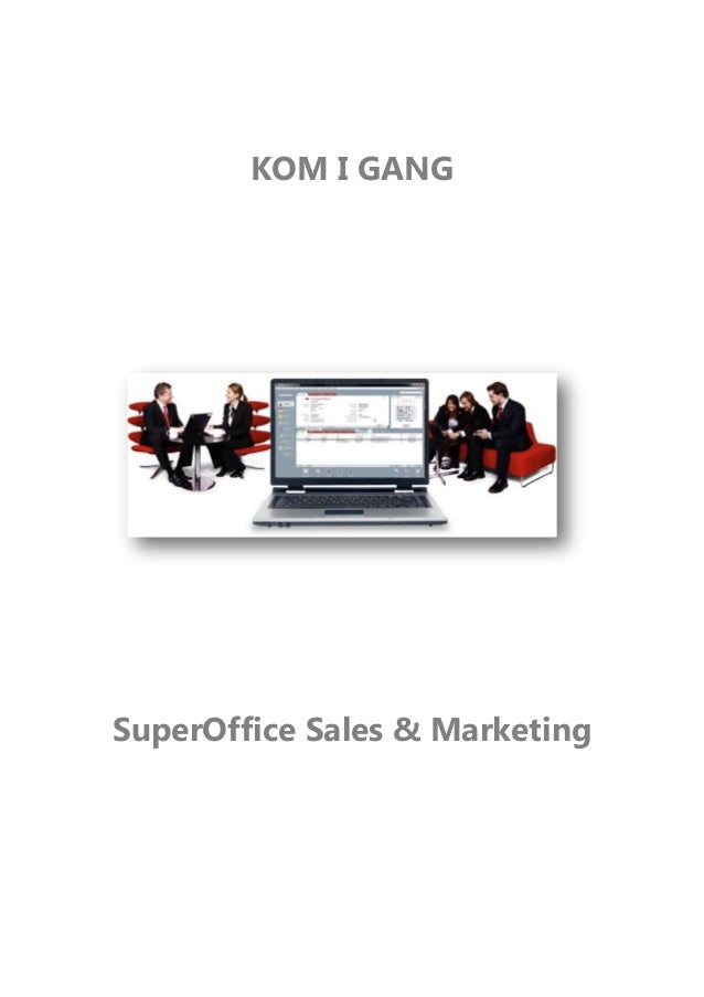 KOM I GANG SuperOffice Sales & Marketing