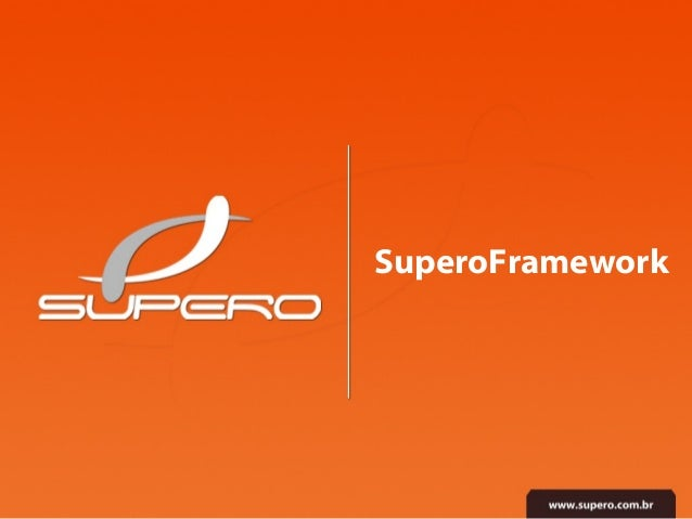 SuperoFramework