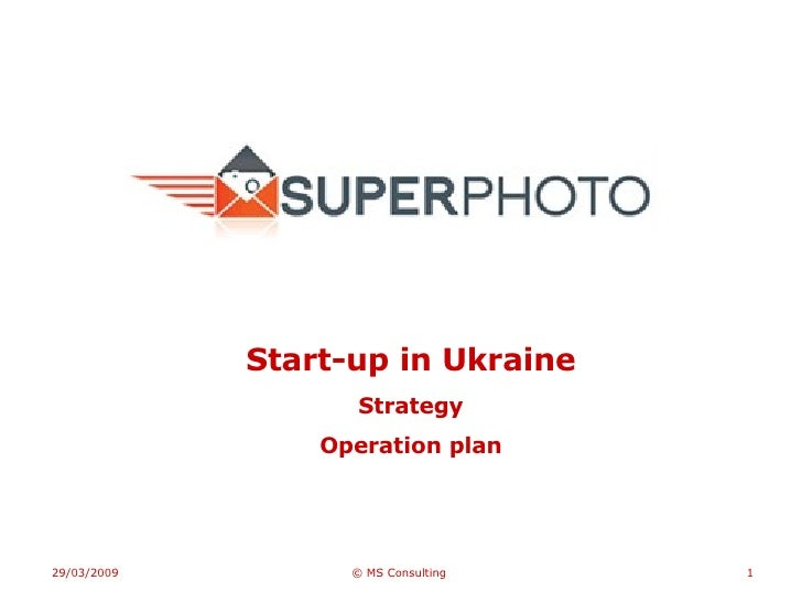 Start-up in Ukraine Strategy Operation plan