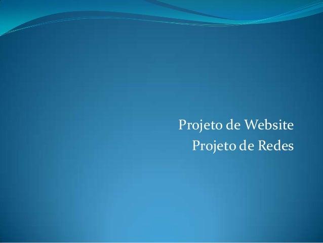 Projeto de Website Projeto de Redes
