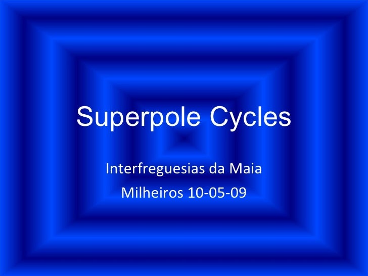 Superpole Cycles Interfreguesias da Maia Milheiros 10-05-09