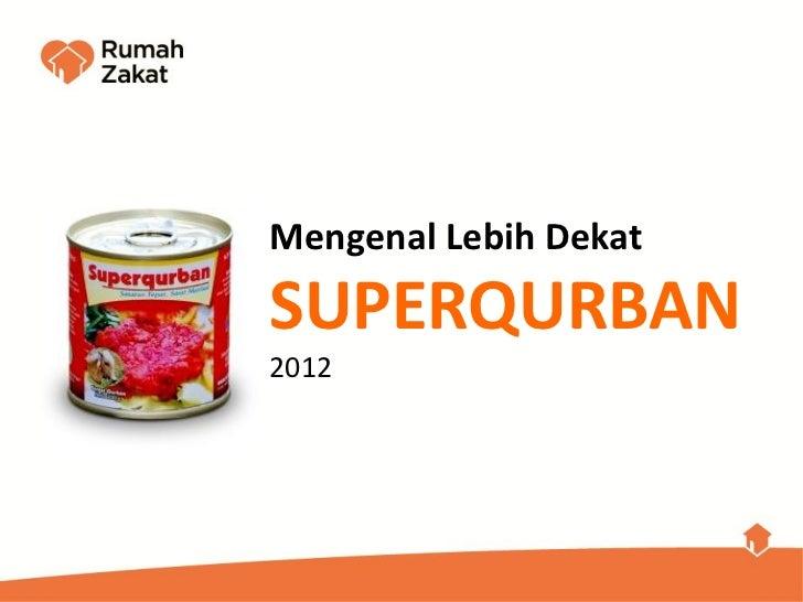 Superqurban Rumah Zakat 2012