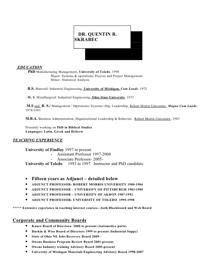 DR. QUENTIN R.                                         SKRABEC       EDUCATION            PhD Manufacturing Management, Un...