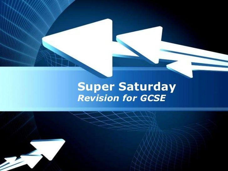 Super SaturdayRevision for GCSE Powerpoint Templates