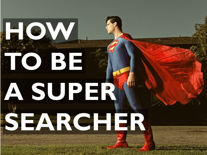 HOWTO BEA SUPERSEARCHER