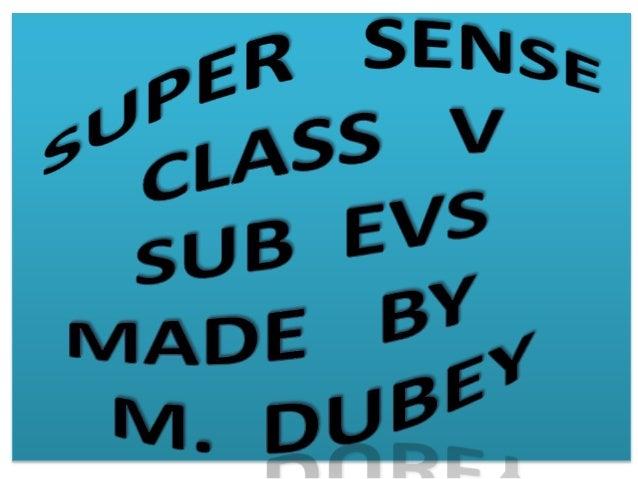 SUPER CLASS V SUB EVS MADE BY M. DUBEY