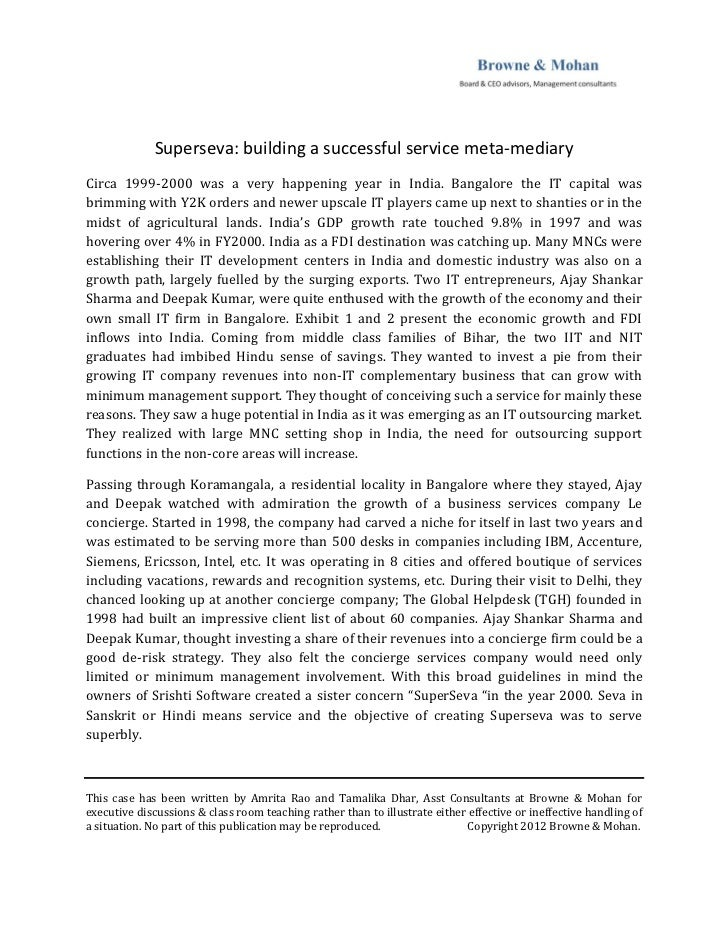Superseva: building a successful service meta-mediaryCirca 1999-2000 was a very happening year in India. Bangalore the IT ...