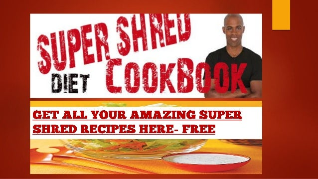 Shred diet cookbook pdf