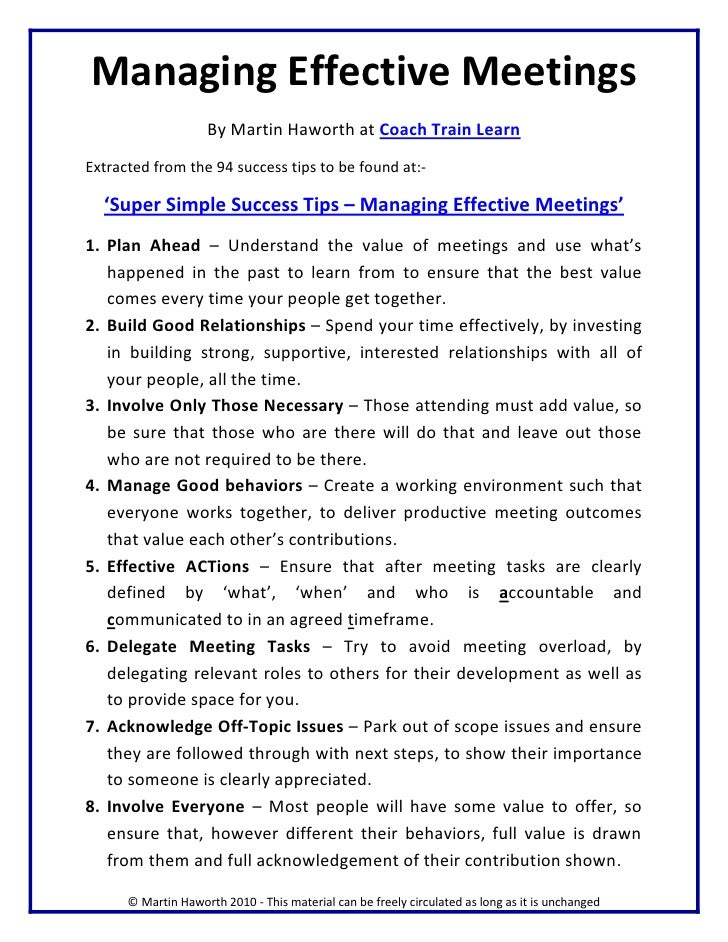 how to chair a meeting effectively 10 ways to make meetings more effective by calvin sun   in in the same way, if you're going to be late, try to let the meeting chair know in advance.