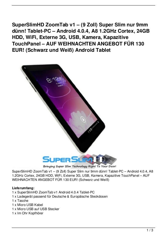 SuperSlimHD ZoomTab v1 – (9 Zoll) Super Slim nur 9mmdünn! Tablet-PC – Android 4.0.4, A8 1.2GHz Cortex, 24GBHDD, WiFi, Exte...