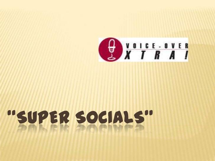"""Super Socials Webinar Slide Show for Voice Actors -- """"Everything Else after Twitter and FaceBook"""""""