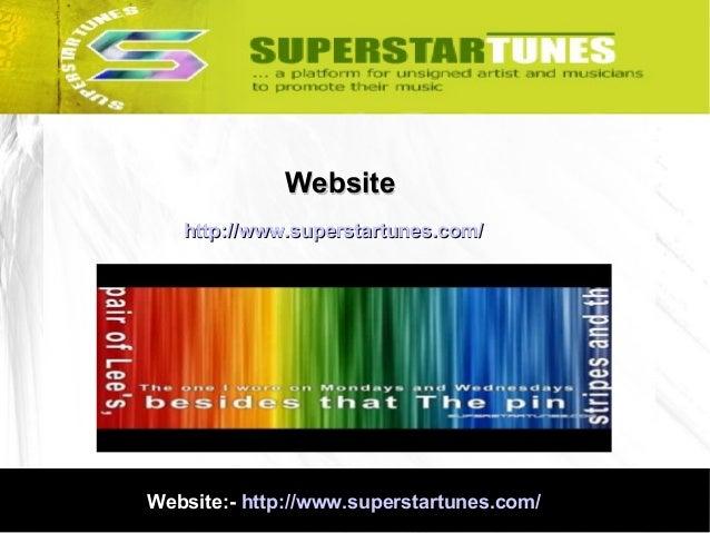 Website http://www.superstartunes.com/  Website:- http://www.superstartunes.com/