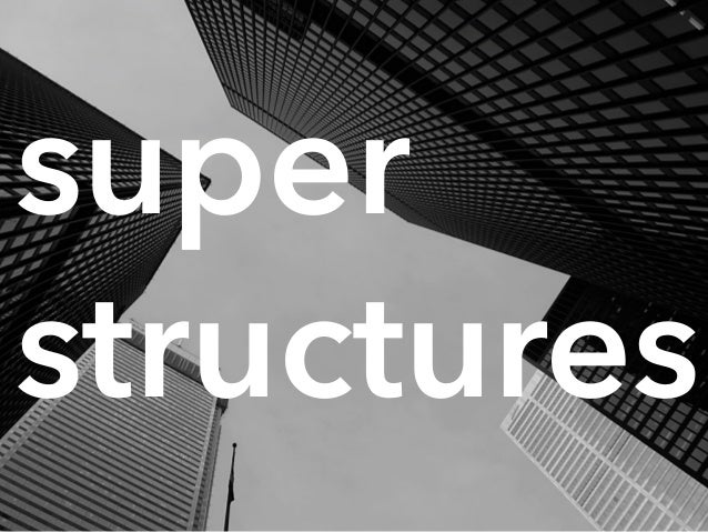 Image result for super structures