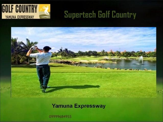 Supertech Golf Country  09999684955