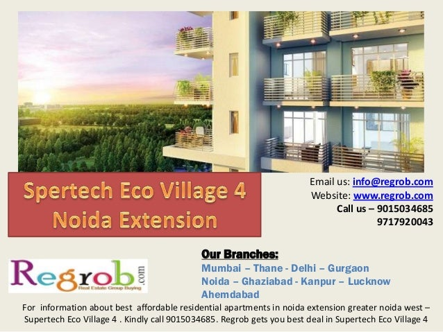 Supertech eco village 4 call 9015034685 best rates 2 & 3 bhk in noida extension greater noida west