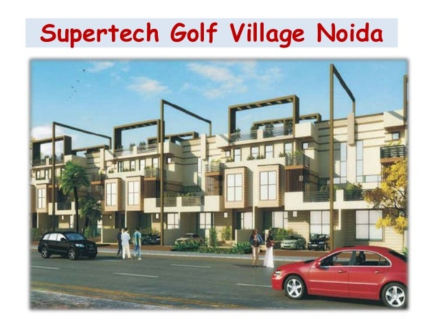Supertech Golf Village Noida