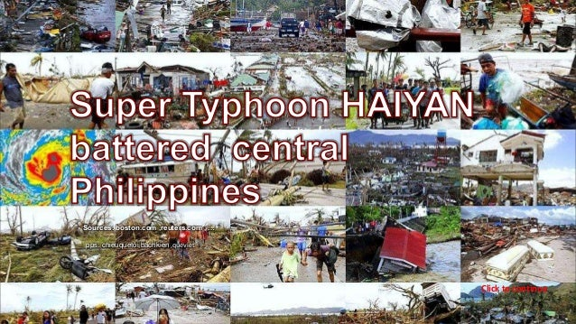 Super typhoon  HAIYAN battered central PHILIPPINES