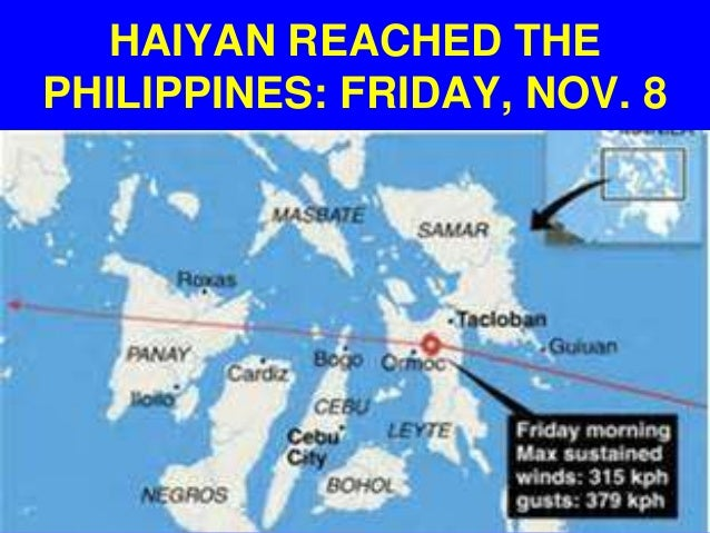 HAIYAN REACHED THE PHILIPPINES: FRIDAY, NOV. 8