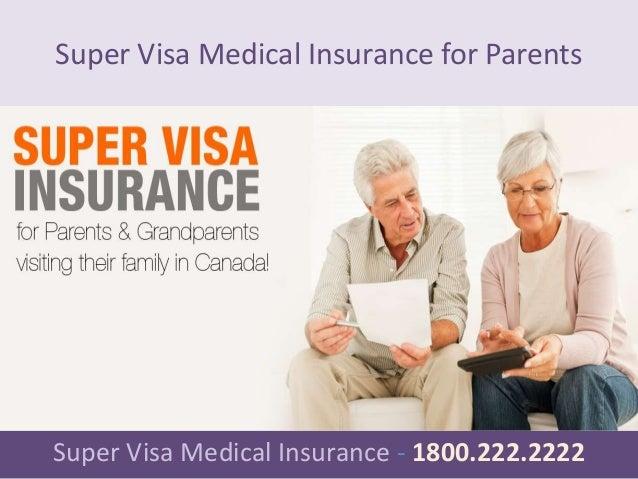 Super visa medical insurance for parents