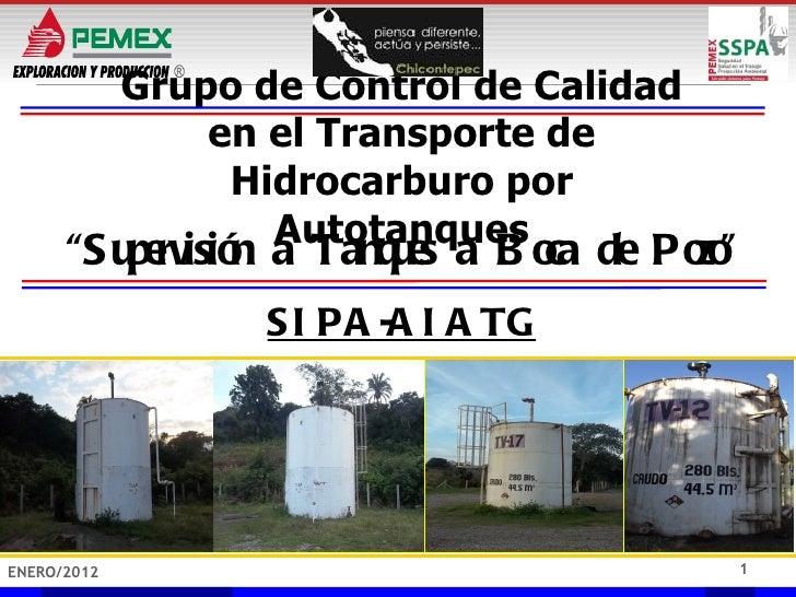 Grupo de Control de Calidad                 en el Transporte de                  Hidrocarburo por                    Autot...