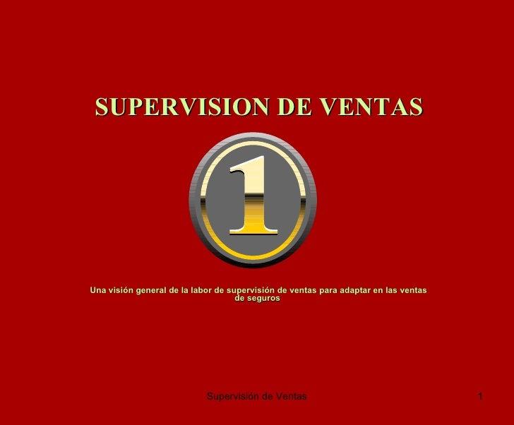 Una visión general de la labor de supervisión de ventas para adaptar en las ventas de seguros  SUPERVISION DE VENTAS