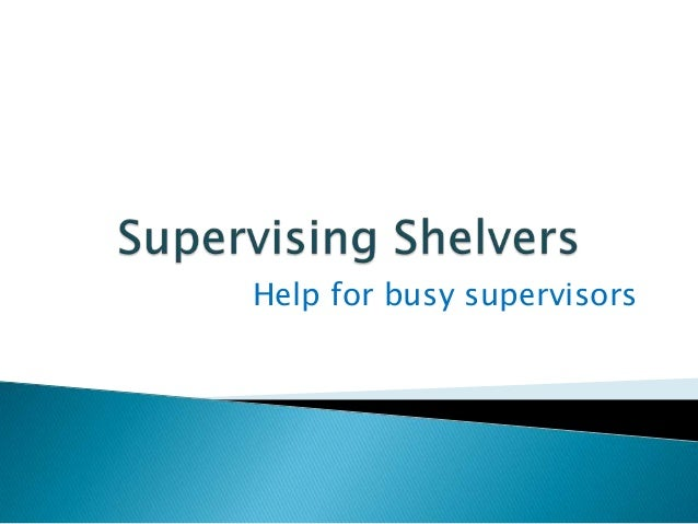 Supervising Library Shelvers