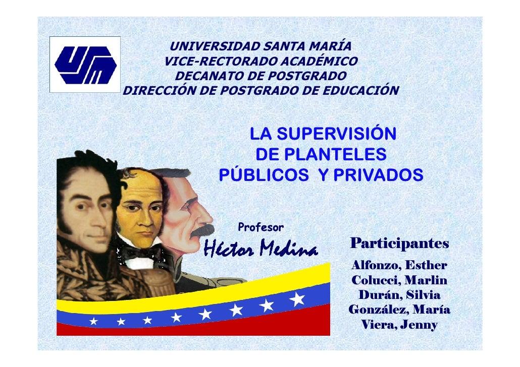 UNIVERSIDAD SANTA MARÍA     VICE-RECTORADO ACADÉMICO       DECANATO DE POSTGRADODIRECCIÓN DE POSTGRADO DE EDUCACIÓN       ...