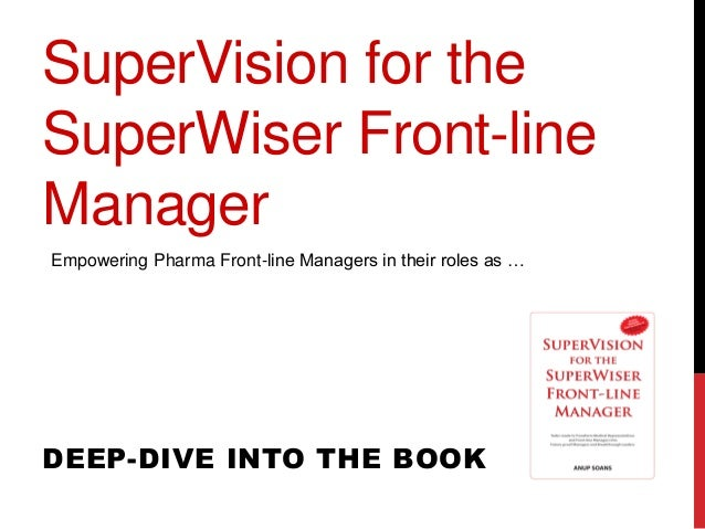 SuperVision for the SuperWiser Pharma Front-line Manager