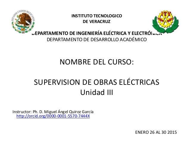 INSTITUTO TECNOLOGICO DE VERACRUZ DEPARTAMENTO DE INGENIERÍA ELÉCTRICA Y ELECTRÓNICA DEPARTAMENTO DE DESARROLLO ACADÉMICO ...