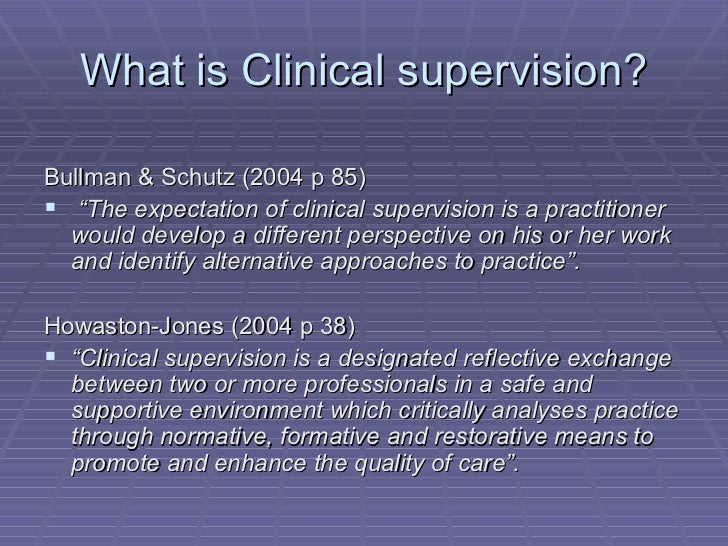 reflection on clinical supervision Evidence-based information on clinical supervision for nurses from hundreds of trustworthy sources for health and social care make.