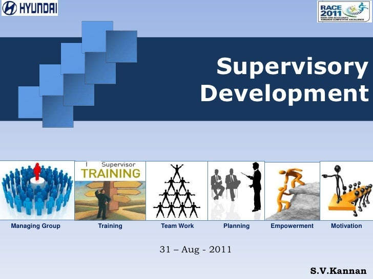 Supervisory Development<br />Training<br />Managing Group<br />Motivation<br />Empowerment<br />Planning<br />Team Work<br...