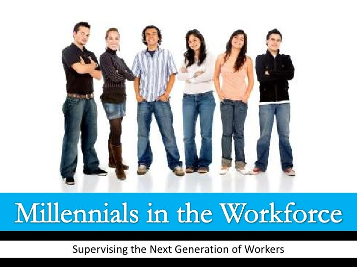 Supervisor training: How to manage millennials
