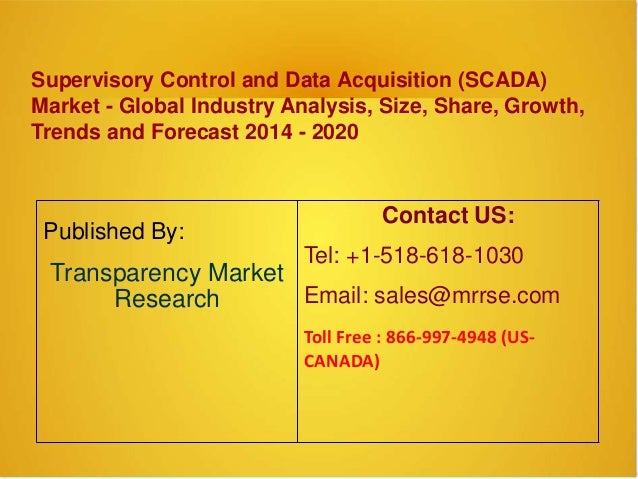 Data Acquisition And Control : Scada supervisory control and data acquisition market