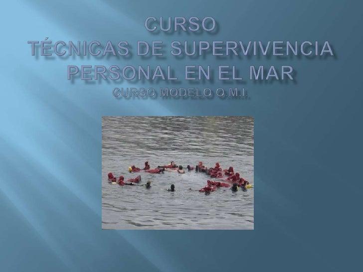    De acuerdo al Convenio Internacional sobre    formación, titulación y guardia para la Gente    de Mar, STCW 78/95, tod...