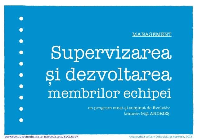 Supervizarea si dezvoltarea membrilor echipei (Evolutiv)