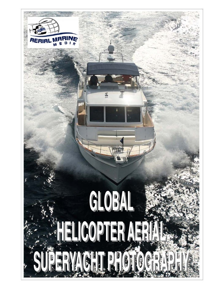 GLOBAL    HELICOPTER AERIAL SUPERYACHT PHOTOGRAPHY