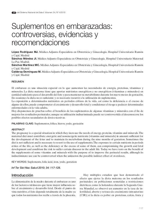 del Sistema Nacional de Salud. Volumen 34, Nº 4/2010Suplementos en embarazadas:controversias, evidencias yrecomendacionesL...