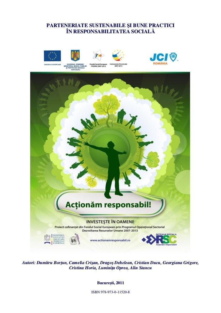 """Suport teoretic pentru seria de workshop-uri """"Parteneriate sustenabile si bune practici in responsabilitatea sociala"""""""