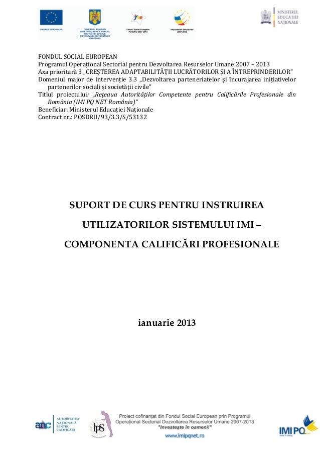 Suport de curs instruire utilizatori IMI PQ ianuarie 2013
