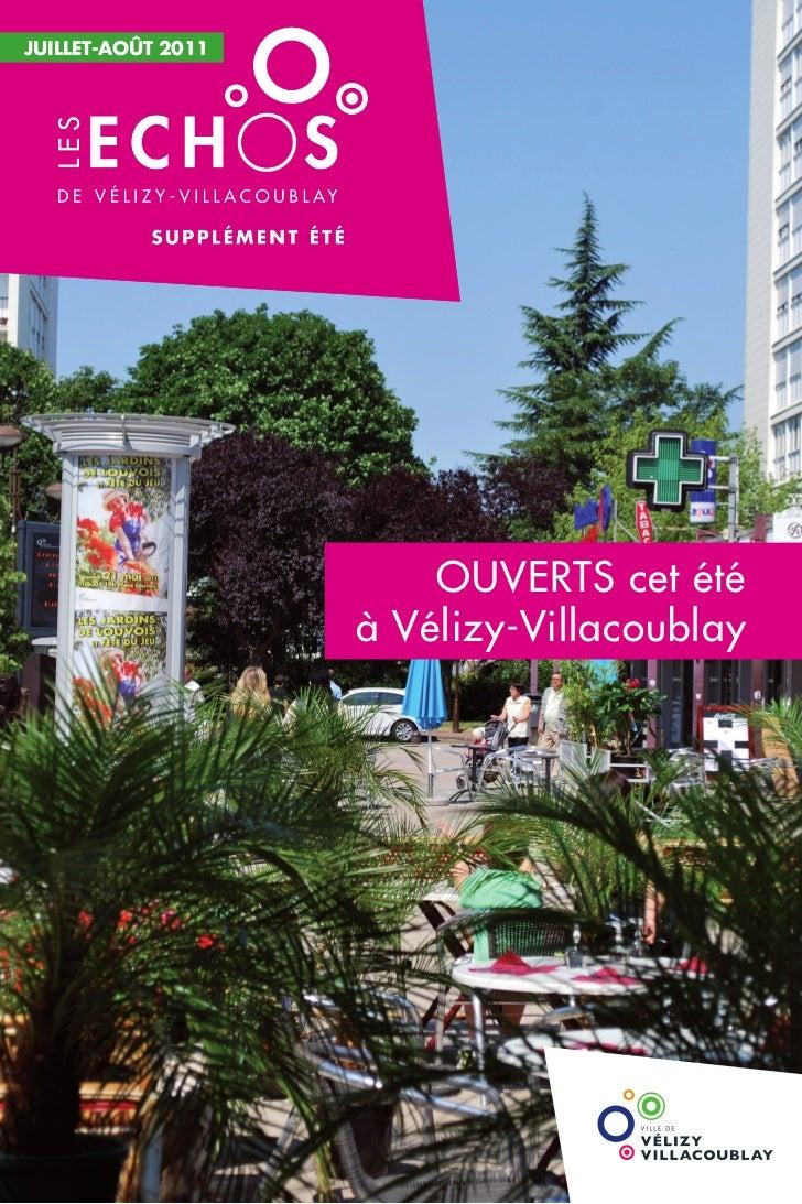 Juillet-Août 2009             2011                        OUVERTS cet été                    à Vélizy-Villacoublay