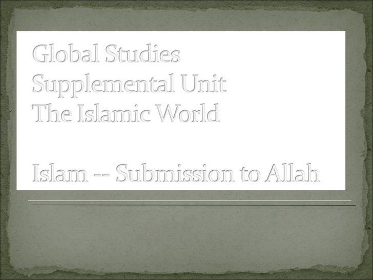 Supplemental Unit    Islamic World