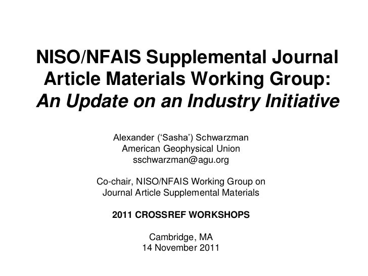 NISO/NFAIS Supplemental Journal Article Materials Working Group (2011 CrossRef Workshops)