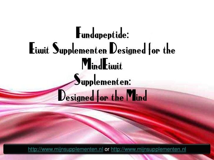 Fundapeptide:  Eiwit Supplementen Designed for the Mind