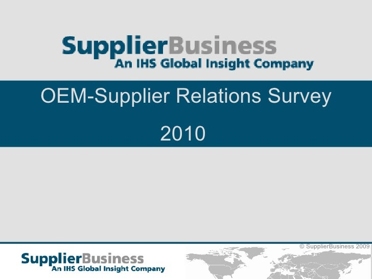 Supplier Business Oem Supplier Relations Survey 2010