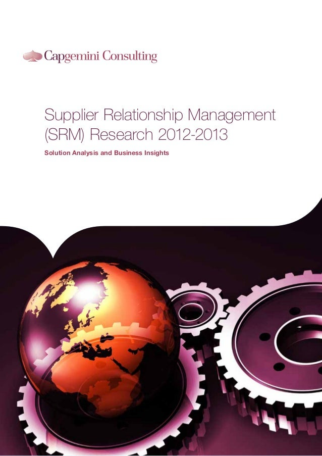 Supplier Relationship Management(SRM) Research 2012-2013Solution Analysis and Business Insights